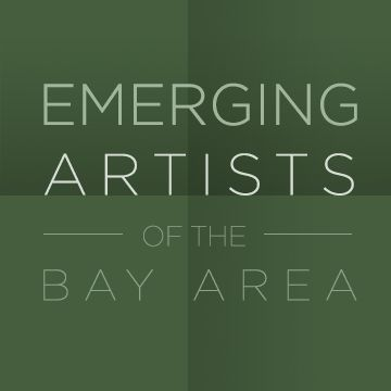 Emerging Artists of the Bay Area Exhibition