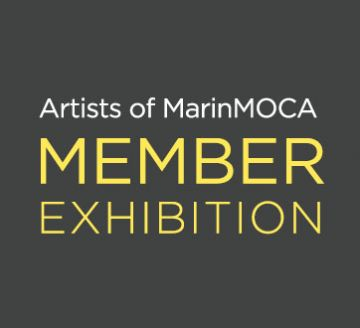 Juried Artists of MarinMOCA Member Show
