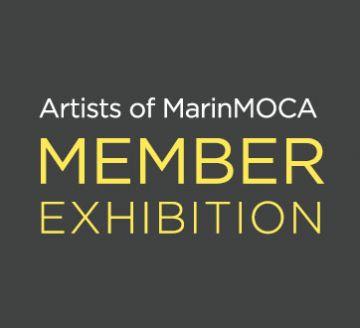 Juried Artists of MarinMOCA Member Show