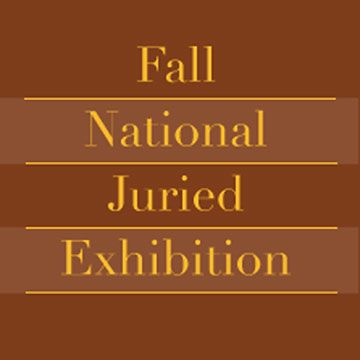 Fall National Juried Exhibition