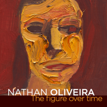Nathan Oliveira: The Figure Over Time