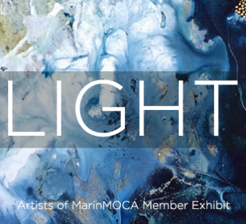 Light: Artists of MarinMOCA Member Show