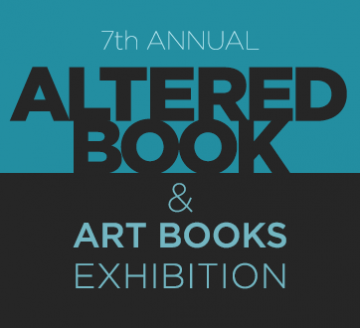 7th Annual Altered Book & Book Arts Exhibition