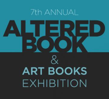 7th Annual Altered Book & Book Arts Exhibition