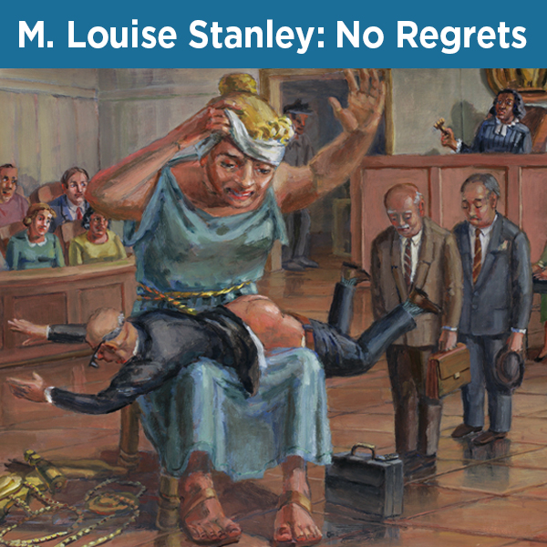 M. Louise Stanley: No Regrets